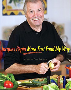 Program Episodes Jacques Pepin More Fast Food My Way